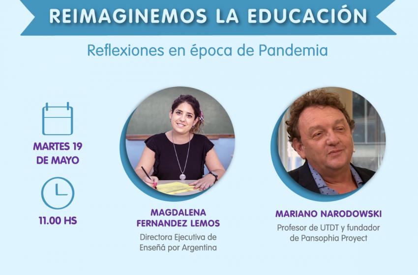 Ciclo de entrevistas virtuales para reimaginar la educación