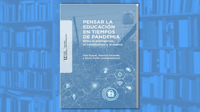 Un libro para pensar la educación en la pandemia
