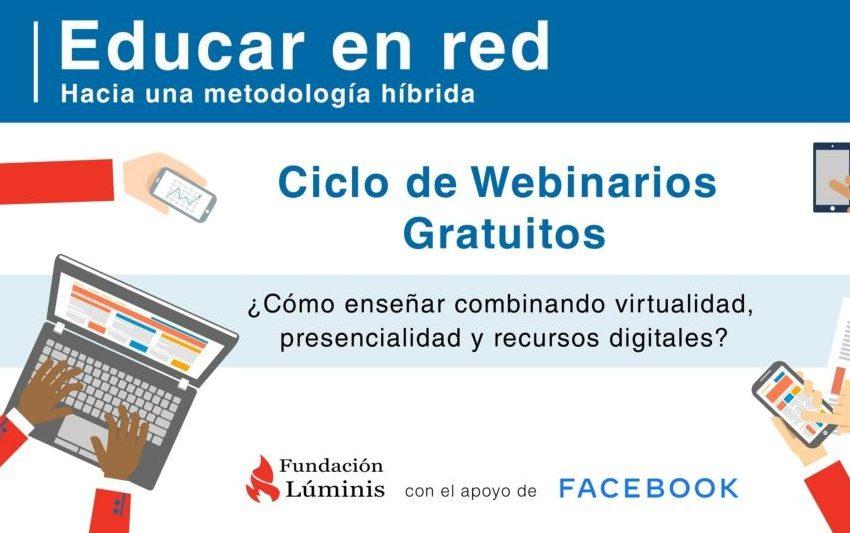 """Ciclo de webinars gratuitos """"Educar en red: hacia una metodología híbrida"""""""