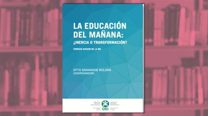 La educación, entre la inercia y la transformación