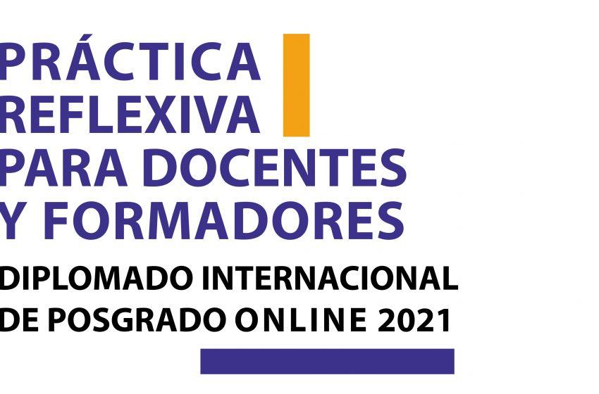 Diplomado internacional sobre Práctica Reflexiva para docentes y formadores